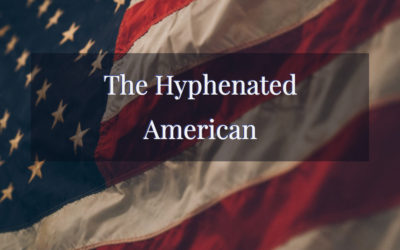 The Hyphenated American