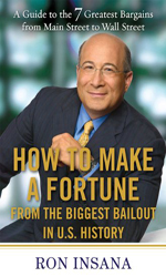 How to Make a Fortune from the Biggest Bailout