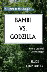 man with steam out of ears, mad Bambi vs. Godzilla: Dealing with Difficult People
