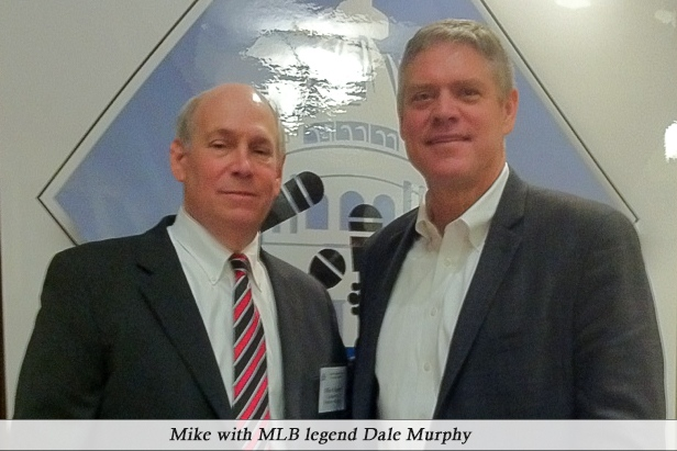 Mike with MLB legend Dale Murphy
