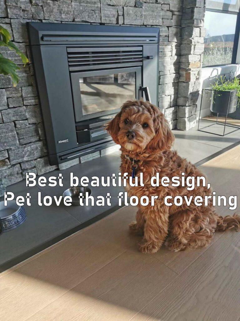 We love wood flooring because it's Best beautiful design, Pet love that floor covering.