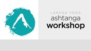 Ashtanga Yoga Weekend Workshop - Hamilton, Canada @ De La Sol Yoga Studios