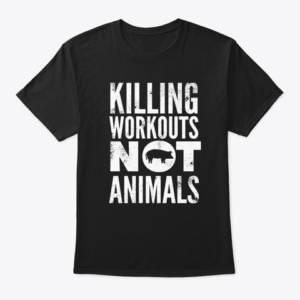 killing workouts not animals