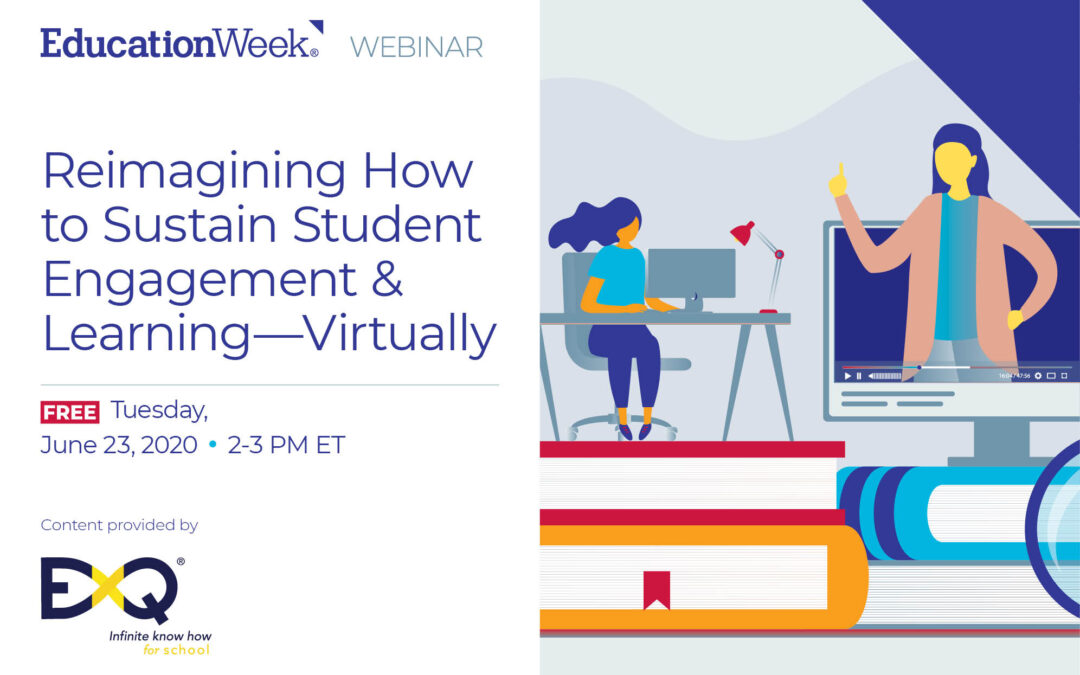 Reimagining How to Sustain Student Engagement & Learning—Virtually