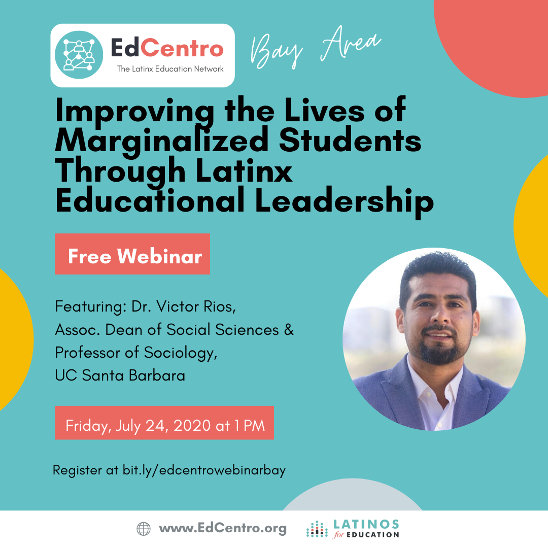 Improving the Lives of Marginalized Students Through Latinx Educational Leadership