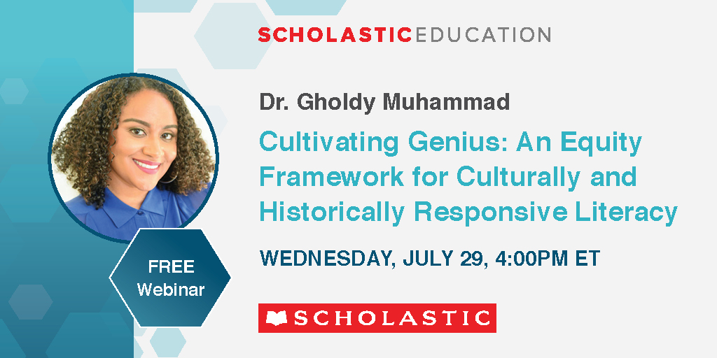 Event Information: Cultivating Genius: An Equity Framework for Culturally and Historically Responsive Literacy with Dr. Gholdy Muhammad