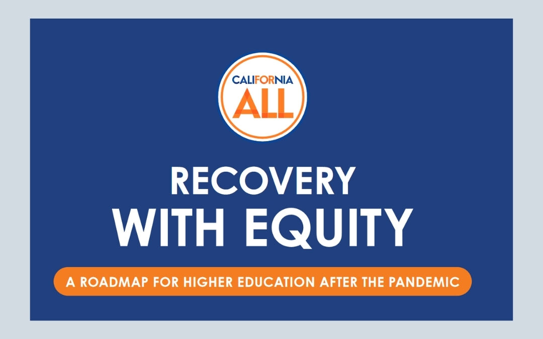 Recovery with Equity: A Roadmap for Higher Education After the Pandemic