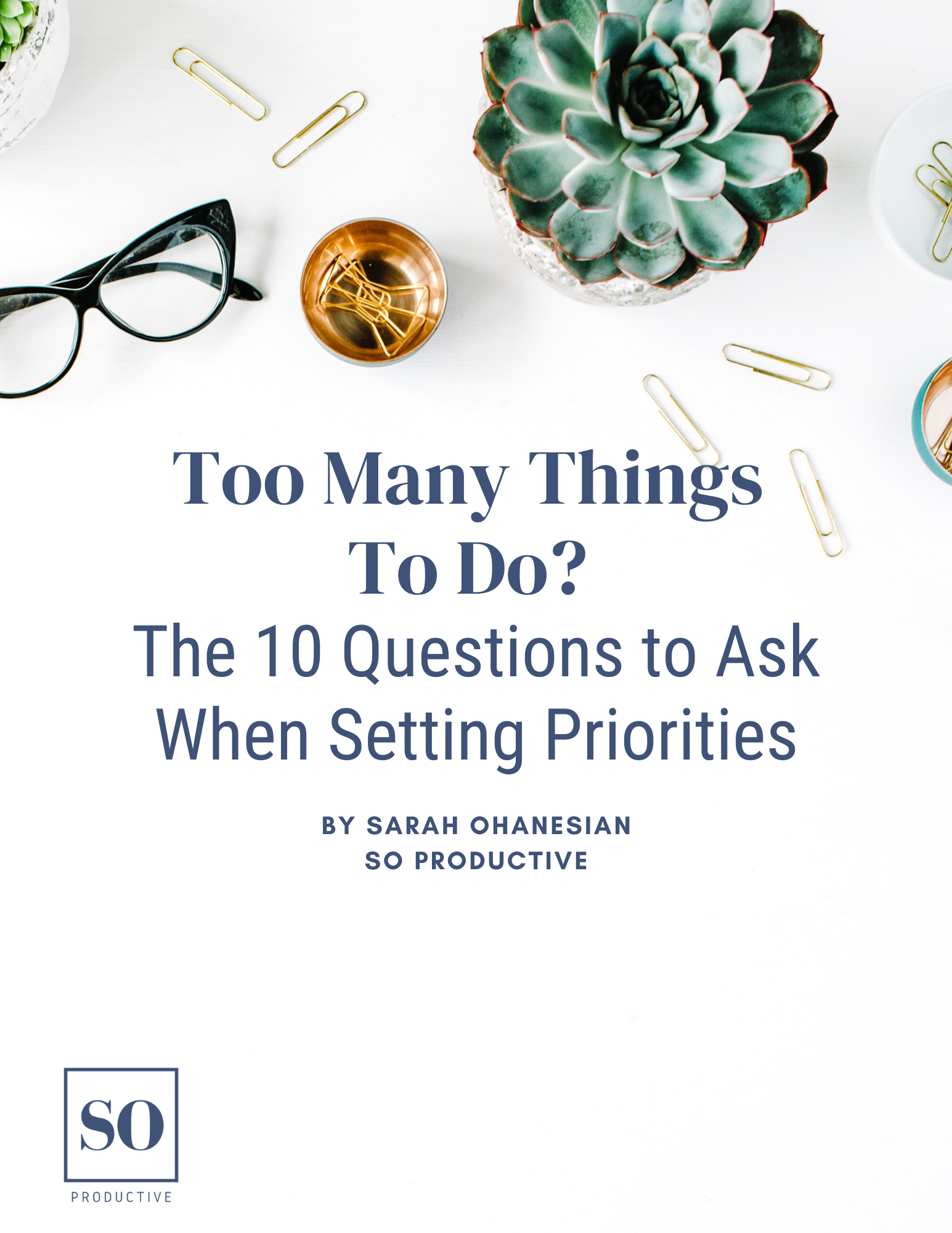 Questions to Ask When Setting Priorities by SO Productive