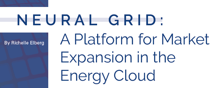 NEURAL GRID:  A Platform for Market Expansion in the Energy Cloud