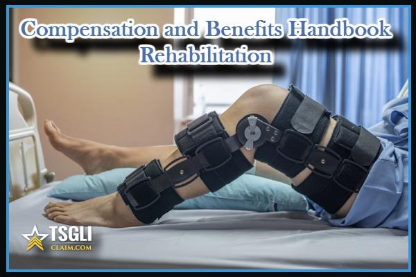 Compensation and Benefits Handbook Rehabilitation