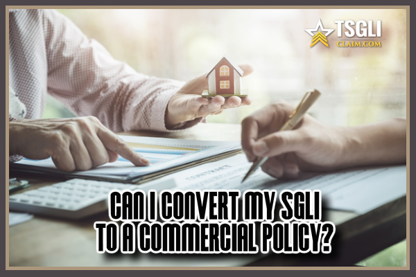 SGLI To A Commercial Policy