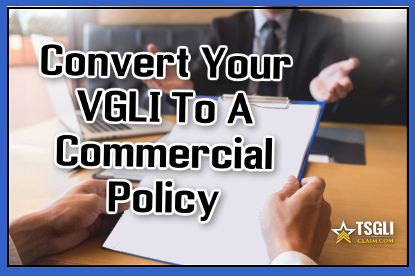 VGLI To A Commercial Policy