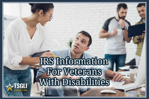 IRS Information for Veterans with Disabilities