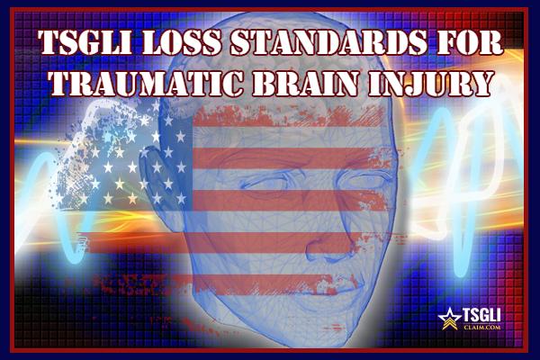 TSGLI Loss Standards For Traumatic Brain Injury