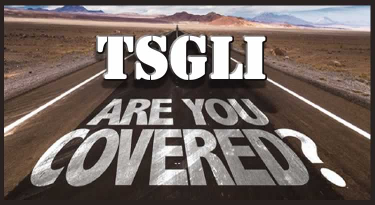 Who is covered under TSGLI