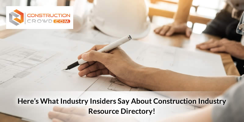 Here's What Industry Insiders Say About Construction Industry Resource Directory!