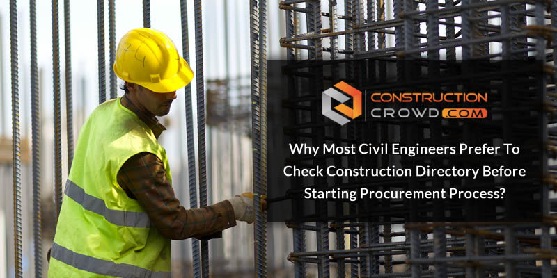 Why Most Civil Engineers Prefer To Check Construction Directory Before Starting Procurement Process?