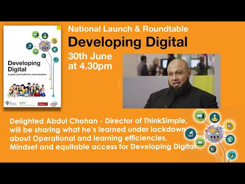 The Developing Digital Launch - Abdul Chohan - What should school leaders expect from technology?