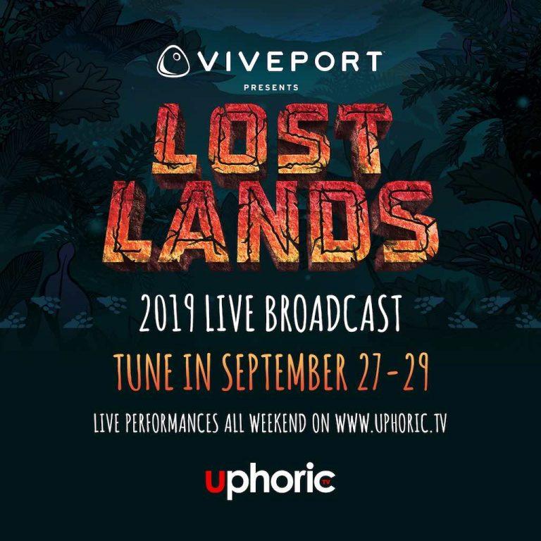 Viveport Presents: 2019 Lost Lands Music Festival Live Broadcast on UphoricTV