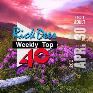 Weekly Top 40 - Hot Adult Edition - Mar 26, 2021