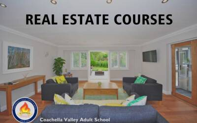Real Estate Courses Now in Coachella Adult School