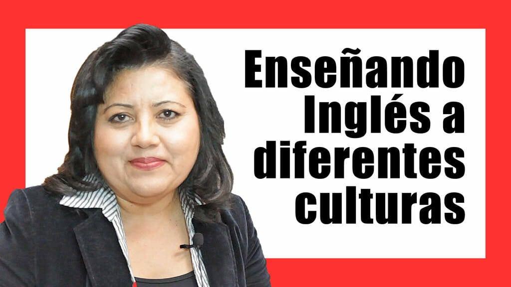 Enseñando Inglés a diferentes culturas
