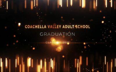 Coachella Valley Adult School Graduation Class of 2021