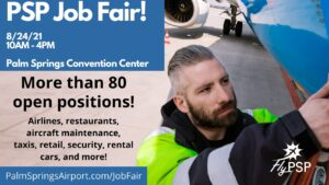 over 80 positions at Palm Springs International Airport