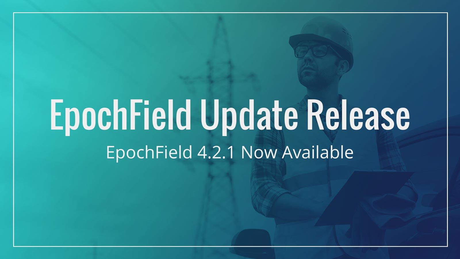 EpochField 4.2.1 – Update