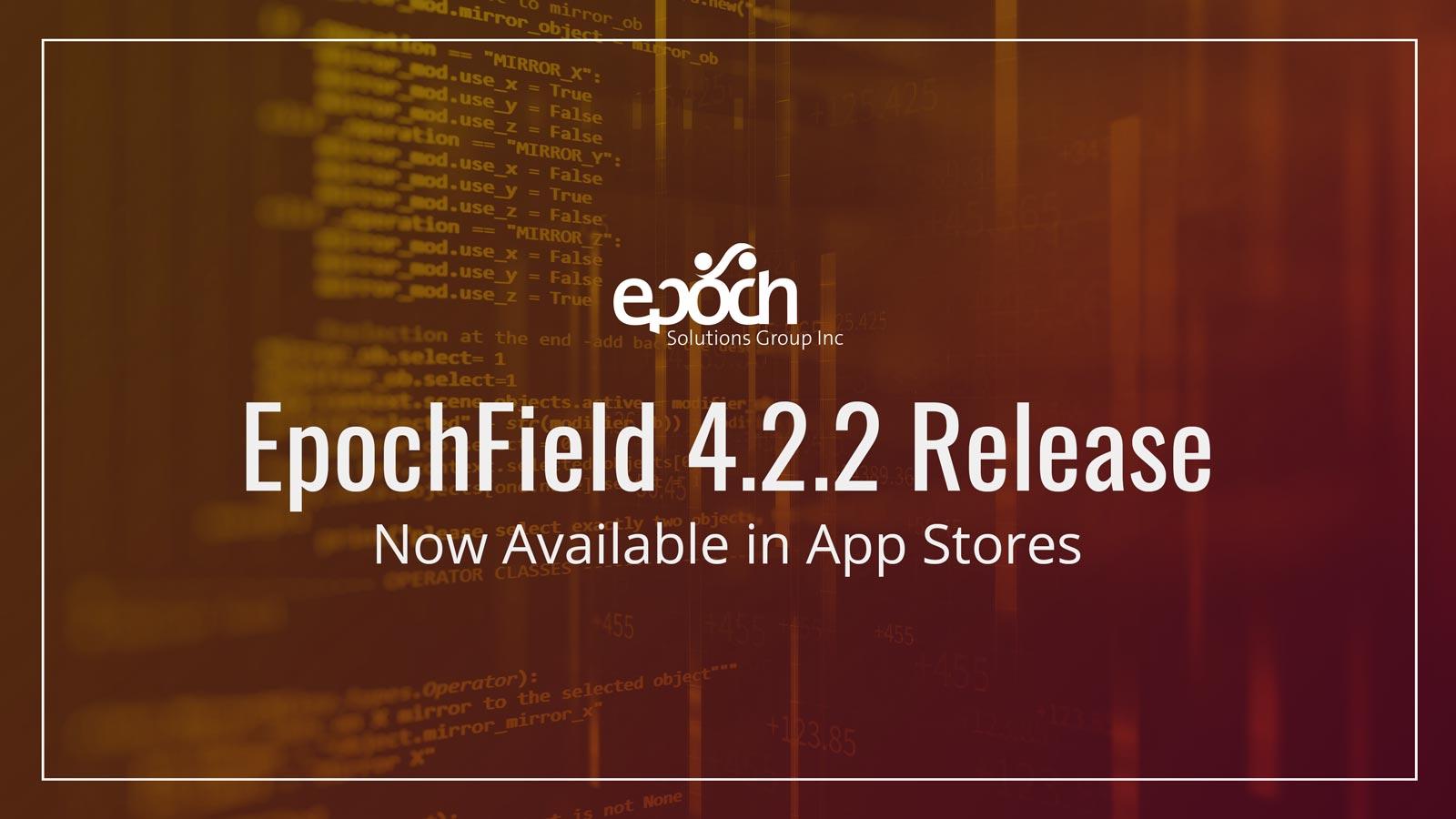 EpochField 4.2.2 – Release