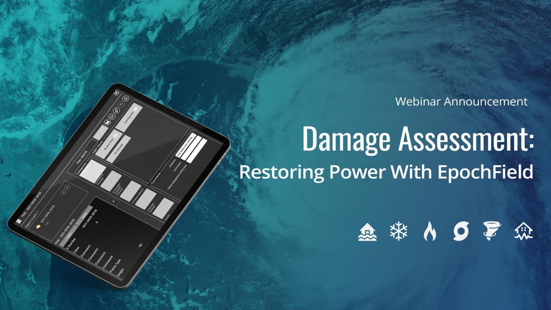 Storm Damage: Restoring Power with EpochField