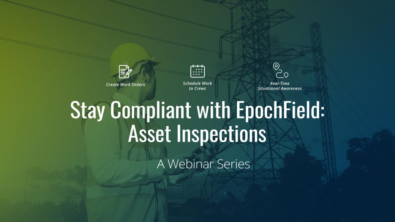 Stay Compliant with EpochField: Asset Inspections