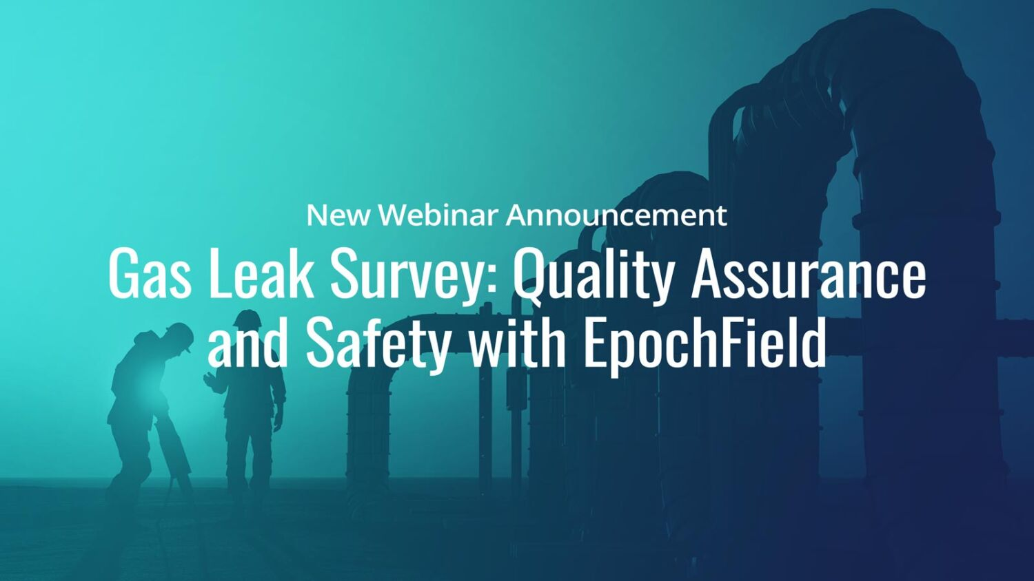 Gas Leak Survey: Quality Assurance and Safety
