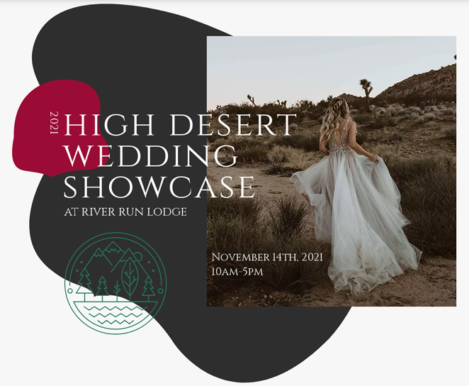 High Desert Wedding Showcase – River Run Lodge – November 14th, 2021