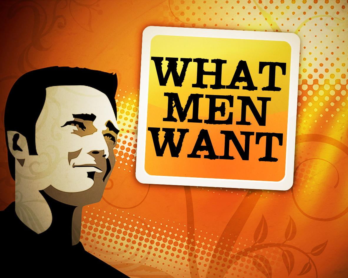what-men-want