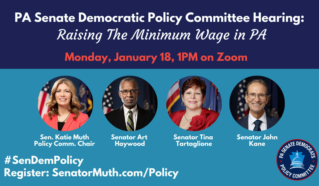 Policy Hearing on Raising the Minimum Wage for PA in Honor of MLK Day of Service