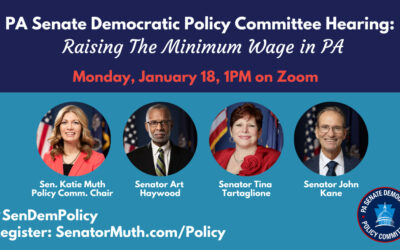 PA Senate Democrats to Hold Hearing on Raising the Minimum Wage for PA in Honor of MLK Day of Service