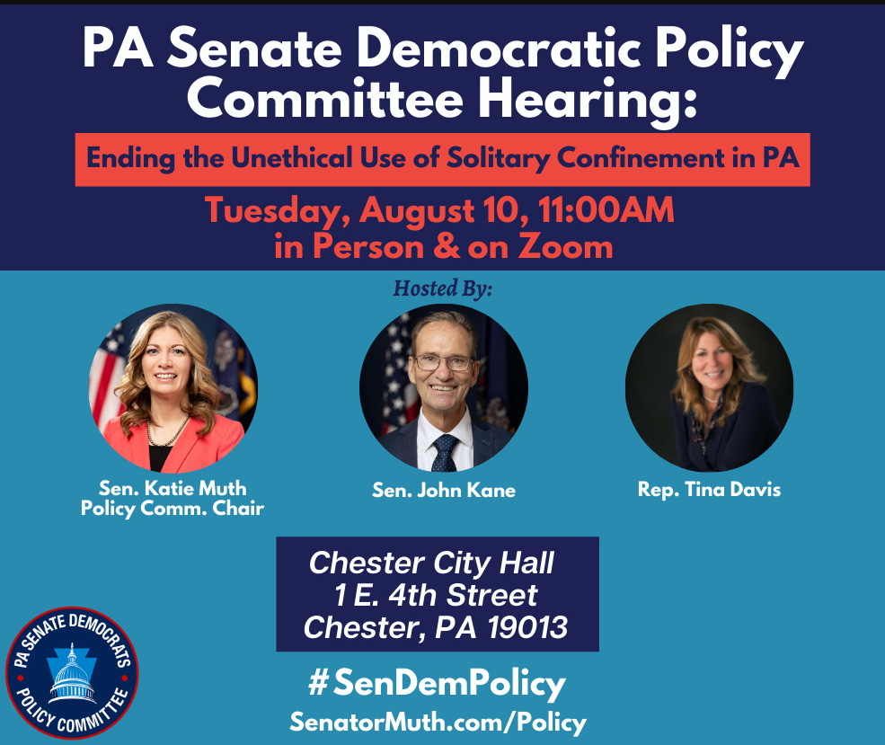 Policy Hearing - Ending the Unethical Use of Solitary Confinement in PA