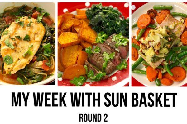 My Week with Sun Basket – Round 2