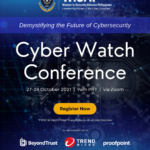 WiSAP Cyber Watch Conference 2021