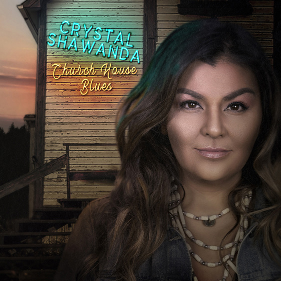 """Crystal Shawanda's New Album """"Church House Blues"""" Comes out April 17 Worldwide!"""