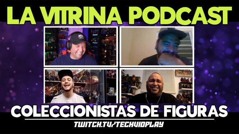 """TechVidPlay estrena nuevo podcast de coleccionistas de figuras llamado """"La Vitrina"""""""