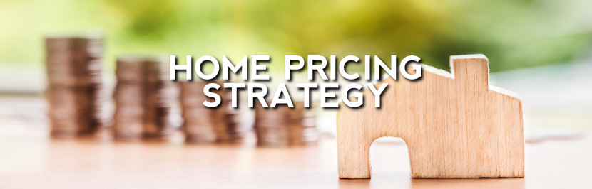 Home Pricing Strategy