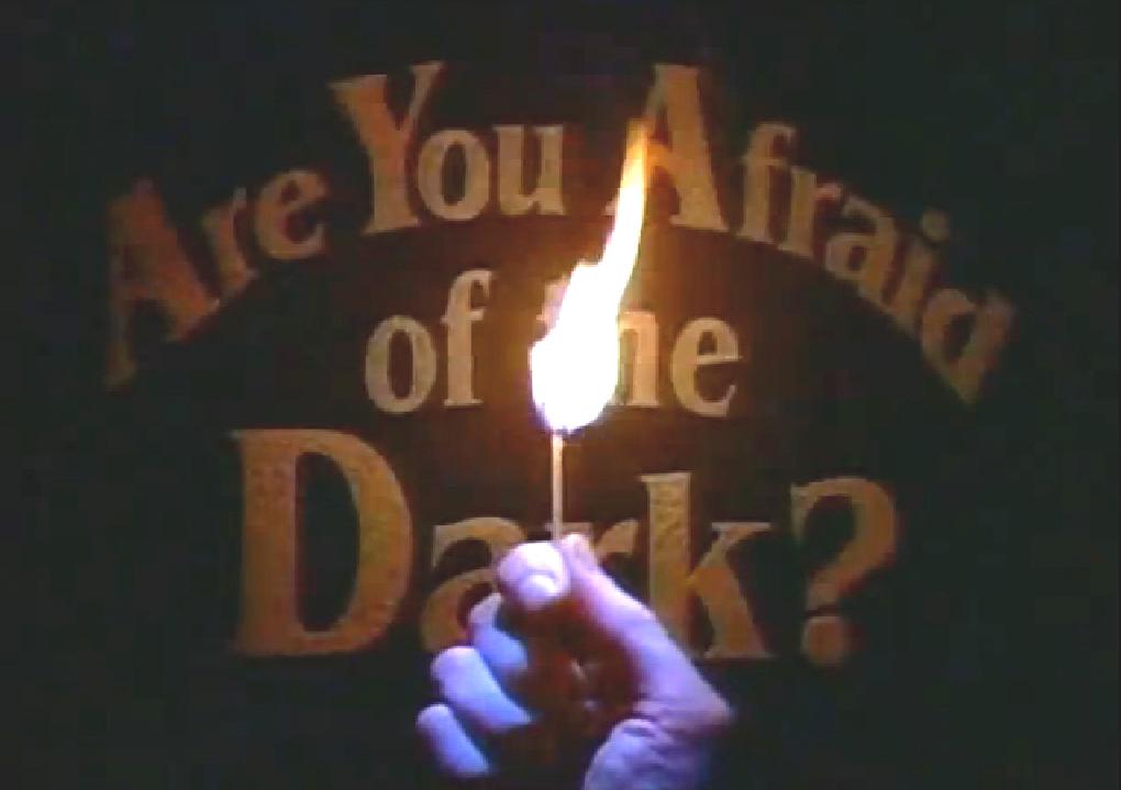 Are You Afraid of the Dark? (Nickelodeon)