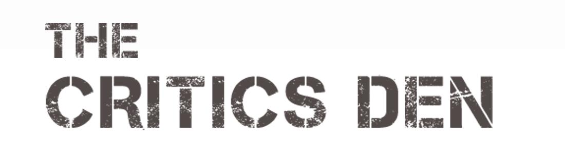 Critics Den