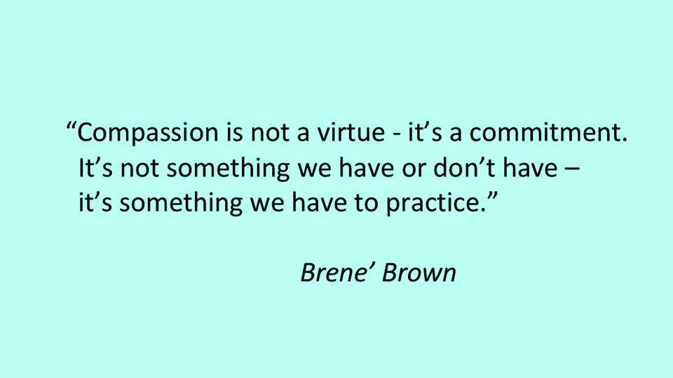 Compassion quote Brene Brown