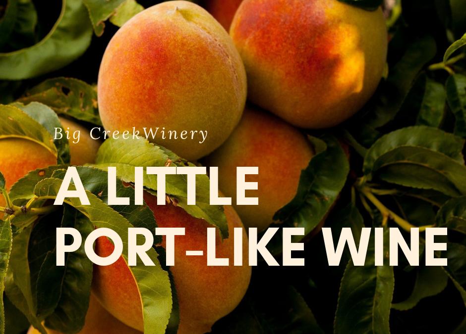 A Port-Like Wine