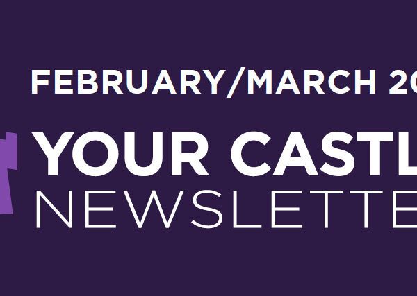 February/March 2021 Your Castle Real Estate Newsletter