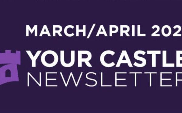 March / April 2021 Your Castle Real Estate Newsletter