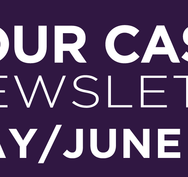 Your Castle Newsletter May/June 2021